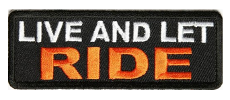 Live Let Ride patch
