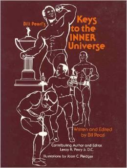 Bill Pearl Keys to the Inner Universe
