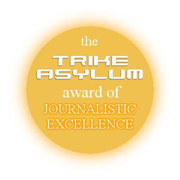 Trike Asylum Award
